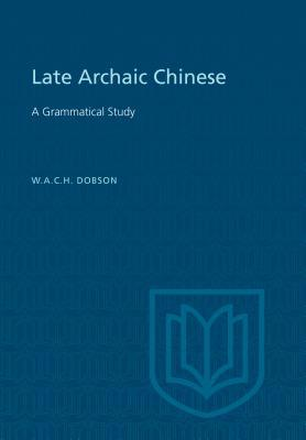 LATE ARCHAIC CHINESE