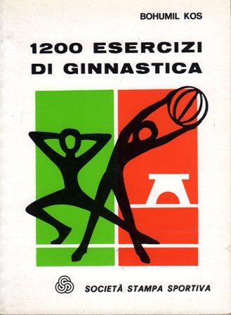 Milleduecento esercizi di ginnastica