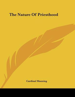 The Nature of Priest...
