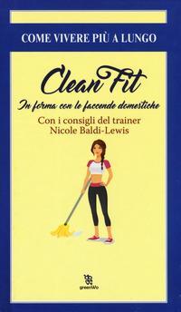 Clean fitness. In forma con le faccende domestiche