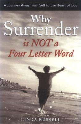 Why Surrender Is Not a Four Letter Word