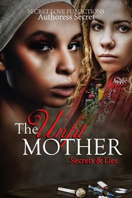 The Unfit Mother