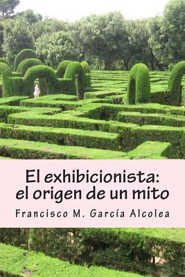 El exhibicionista / The exhibitionist
