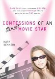 Confessions of an Almost-Movie Star