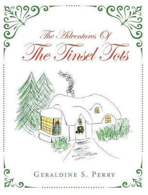 The Adventures Of The Tinsel Tots