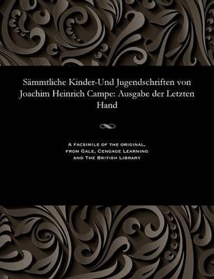 Sammtliche Kinder-Und Jugendschriften Von Joachim Heinrich Campe