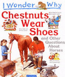 I Wonder Why Chestnuts Wear Shoes