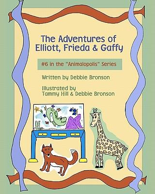 The Adventures of Elliott, Frieda & Gaffy