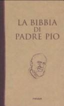 La Bibbia di padre Pio
