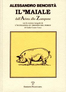 Il maiale dall'arista allo zampone