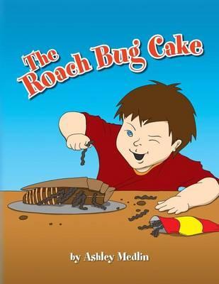 The Roach Bug Cake
