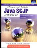 A Programmer'S Guide To Java Scjp Certification: A Comprehensive Primer, 3/E