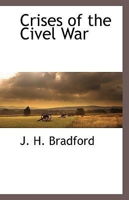 Crises of the Civel War
