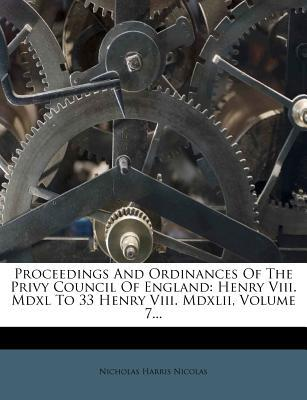Proceedings and Ordinances of the Privy Council of England