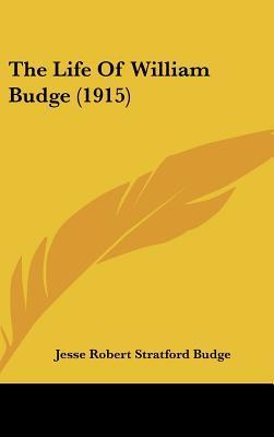 The Life of William Budge (1915)