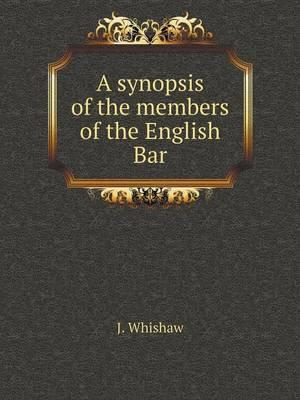 A Synopsis of the Members of the English Bar