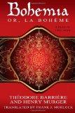Bohemia; Or, La Boh Me