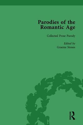Parodies of the Romantic Age Vol 3