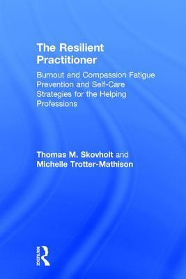 The Resilient Practitioner