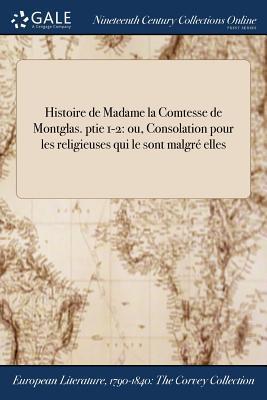 Histoire de Madame la Comtesse de Montglas. ptie 1-2