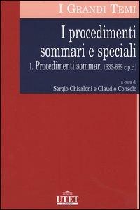 I procedimenti sommari e speciali / Procedimenti sommari (633-669 c