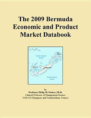 The 2009 Bermuda Economic and Product Market Databook