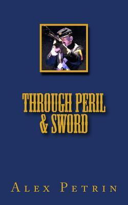 Through Peril and Sword
