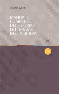 Il manuale completo delle forme letterarie nella Bibbia