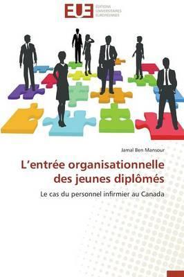 L Entrée Organisationnelle des Jeunes Diplomes