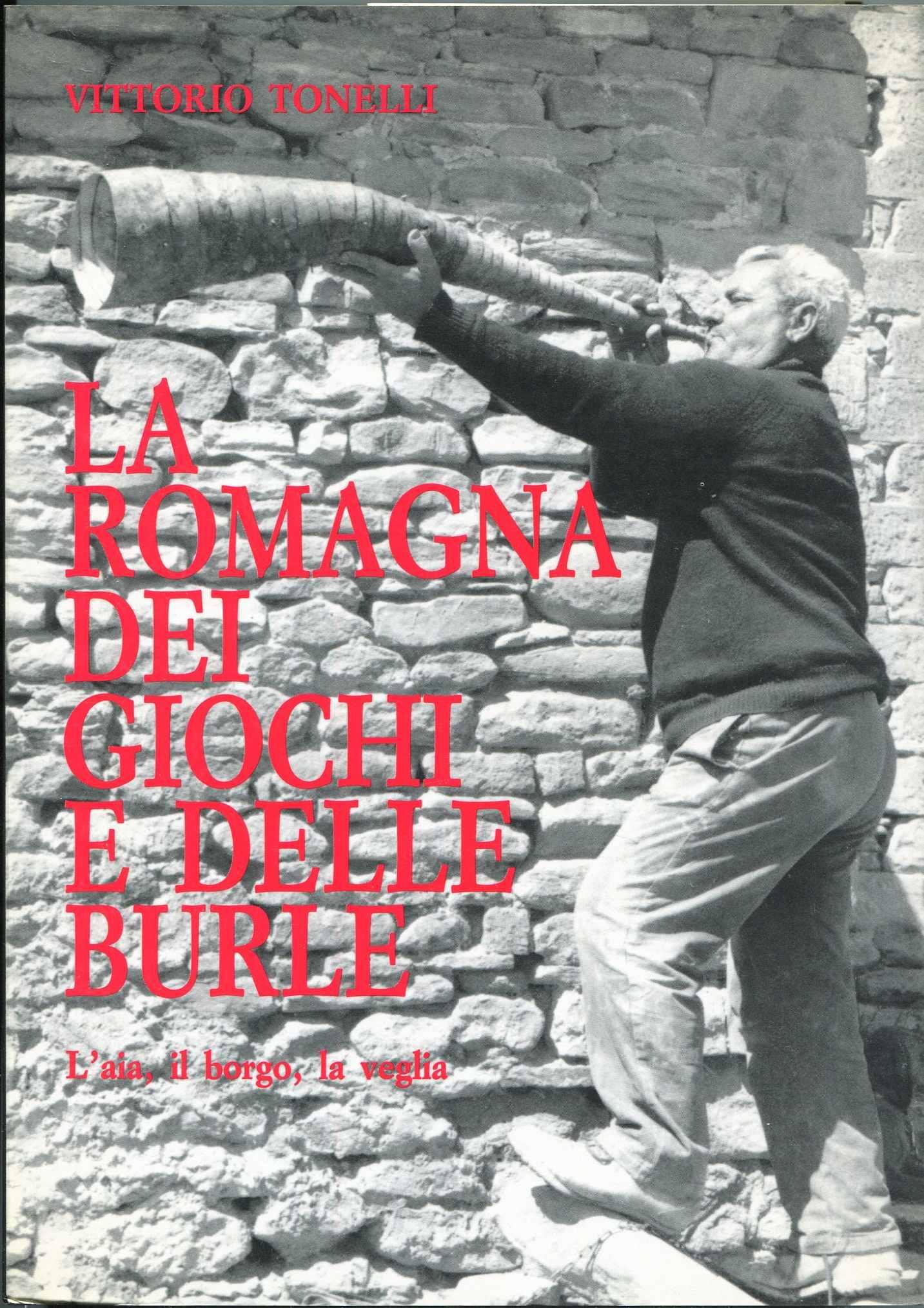 La Romagna dei giochi e delle burle
