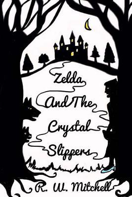 Zelda and the Crystal Slippers
