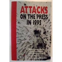 Attacks on the Press in 1995
