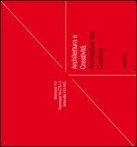 Architettura e creatività-Architecture and creativity