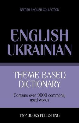 Theme-based dictionary British English-Ukrainian - 9000 words