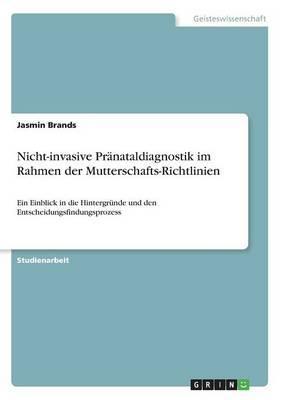 Nicht-invasive Pränataldiagnostik im Rahmen der Mutterschafts-Richtlinien