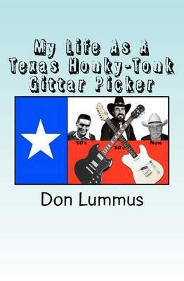 My Life As a Texas Honky-Tonk Gittar Picker