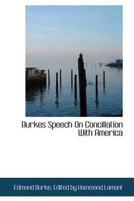 Burkes Speech on Con...