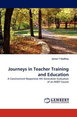 Journeys in Teacher Training and Education