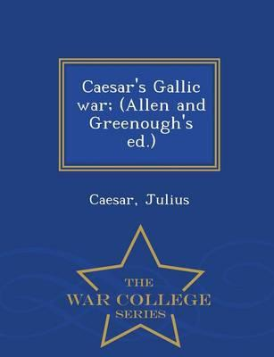 Caesar's Gallic War;...