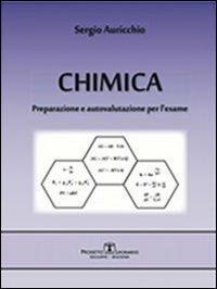 Chimica. Preparazione e autovalutazione per l'esame