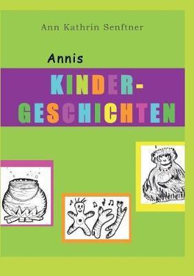 Annis Kindergeschichten