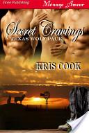 Secret Cravings [Texas Wolf Pack 1]