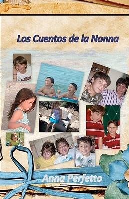 Los Cuentos de la Nonna / Tales of Nonna