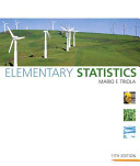 e-Study Guide for: Elementary Statistics by Mario F. Triola, ISBN 9780321500243