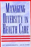 Managing diversity in health care