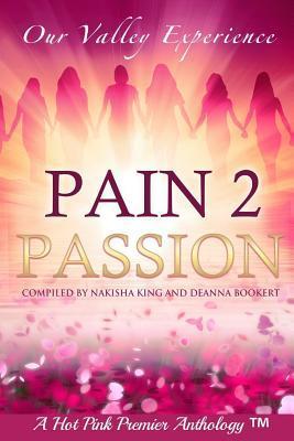 Pain 2 Passion