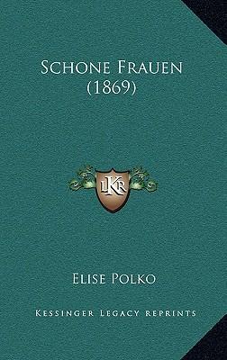 Schone Frauen (1869)