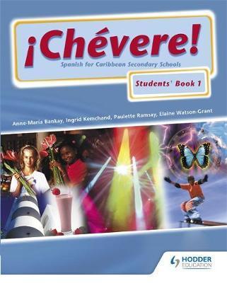 Chevere! Students' Book 1
