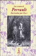 Los cuentos de Perrault/ The Stories of Perrault