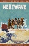Nextwave, Tome 1